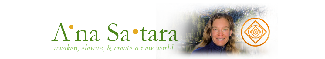 A'na Sa'tara … Awaken, Elevate, & Create a New World header image
